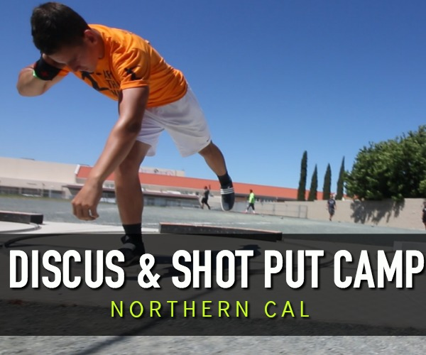 shot put and discus camp northern california san francisco pittsburg walnut pleasantville concord bakersfield san jose napa sonoma