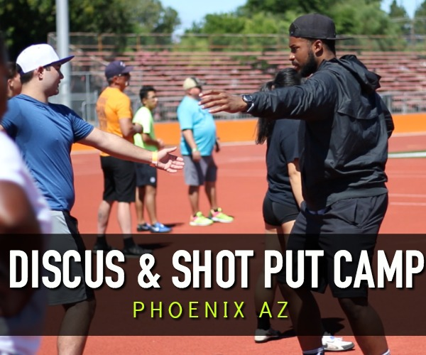 shot put and discus camp phoenix scottsdale queens creek mesa gilbert glendale peoria buckeye flagstaff arizona