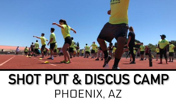 shot put discus throws camp Phoenix Arizona