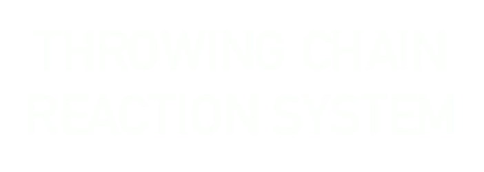 throwing chain reaction system