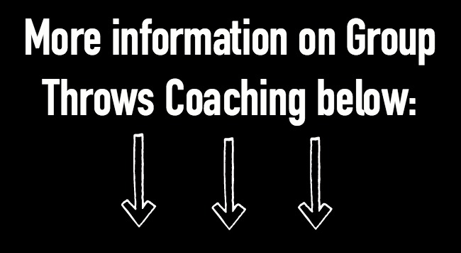 more info on group throws coaching below